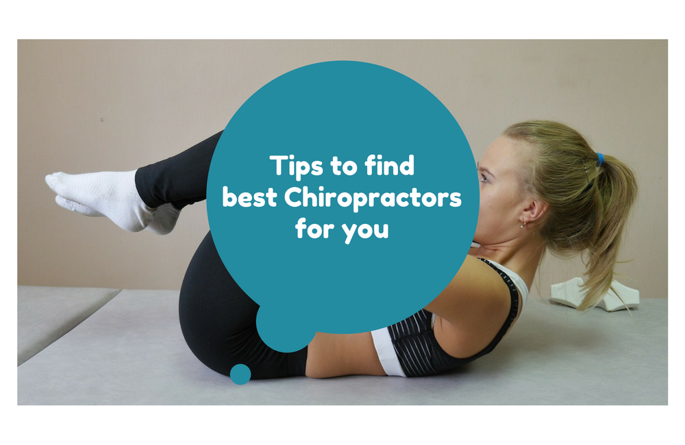Tips to find best Chiropractors